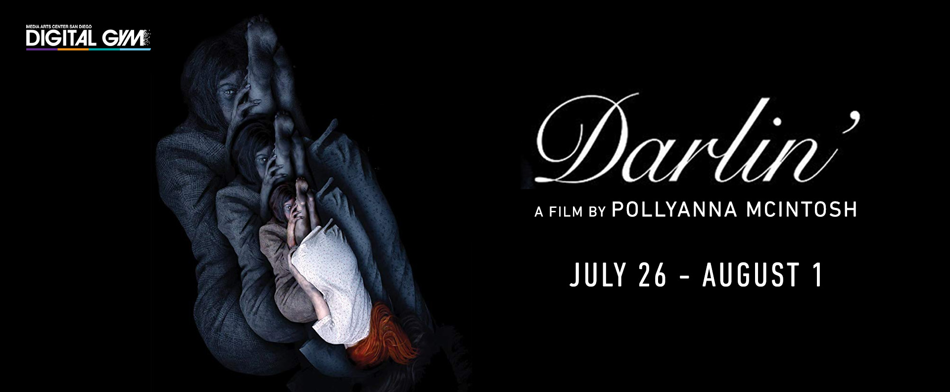 Horrible Imaginings Presents: Darlin' (July 26 – August 1)