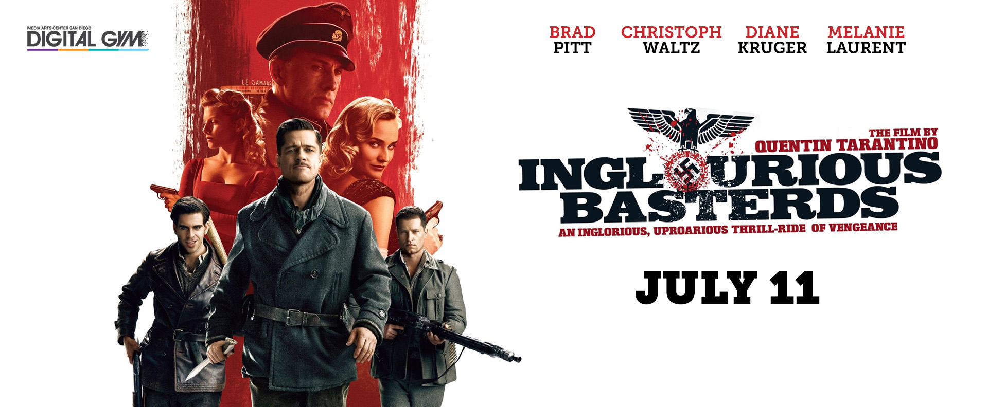 Drop da Mic Presents: Inglourious Basterds (July 11)
