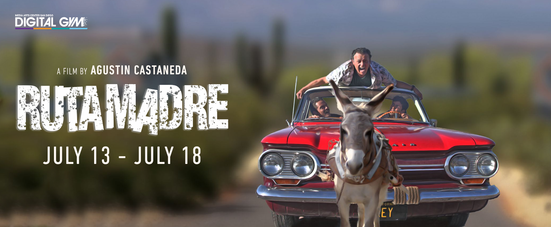 Theatrical Cut: Ruta Madre (July 13 – July 18)