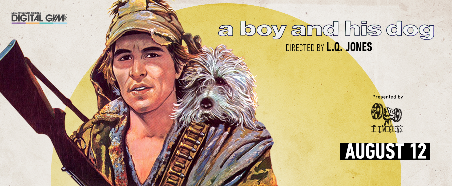 Visions of Science Fiction: A Boy and His Dog (August 12)