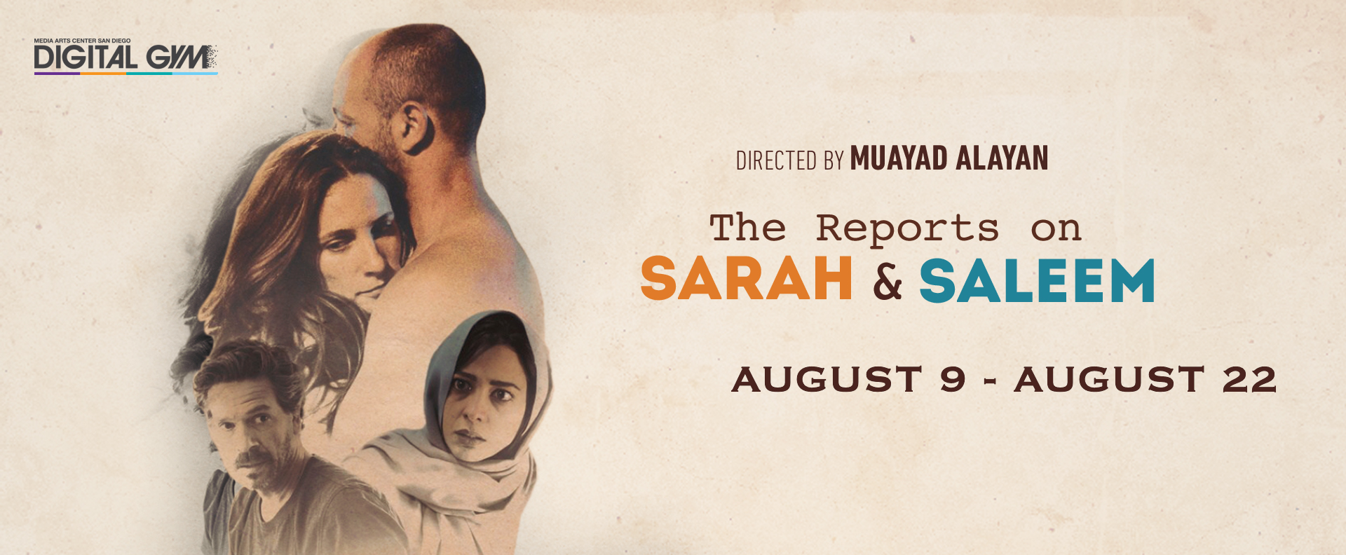 The Reports on Sarah and Saleem (August 9 – August 22)