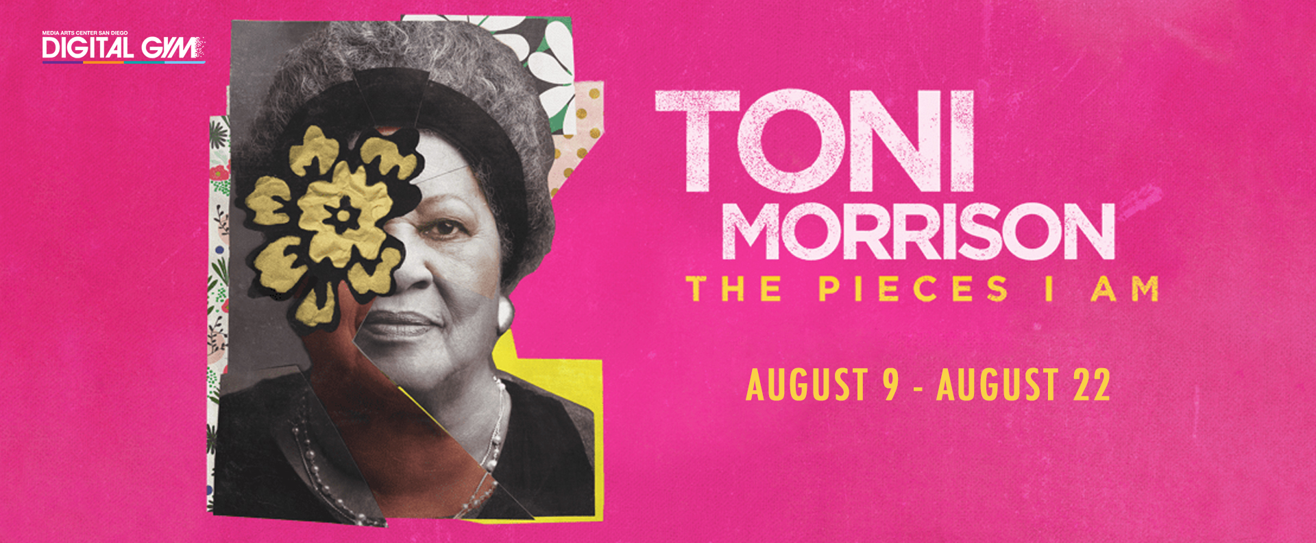 Last Chance Indies – Toni Morrison: The Pieces I Am (August 9 – August 22)