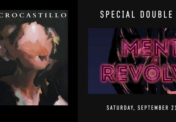 Special Double Feature: MICROCASTILLO and MENTE REVOLVER w/ Cuauhtémoc Ruelas  (September 21)
