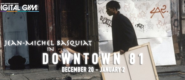 Jean-Michel Basquiat in Downtown 81 (December 20 – January 2)