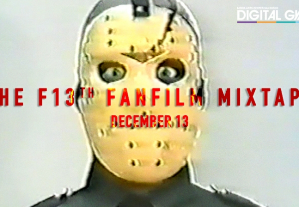 Horrible Imaginings Presents: THE F13TH FAN FILM MIXTAPE (December 13)