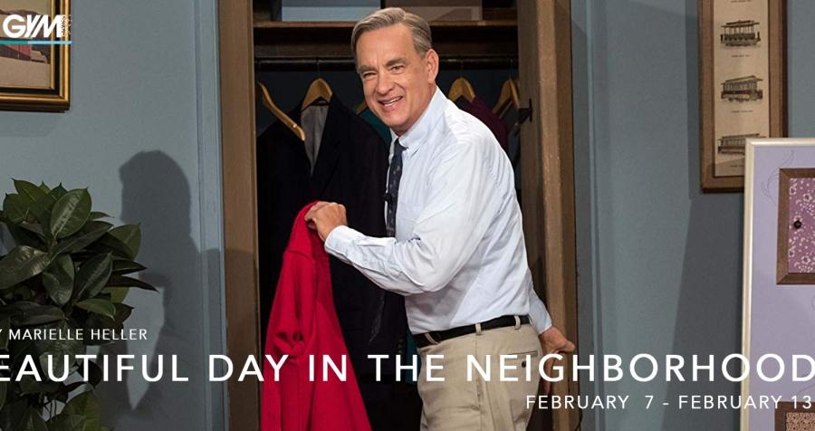 A Beautiful Day in the Neighborhood (February 7 – February 13)