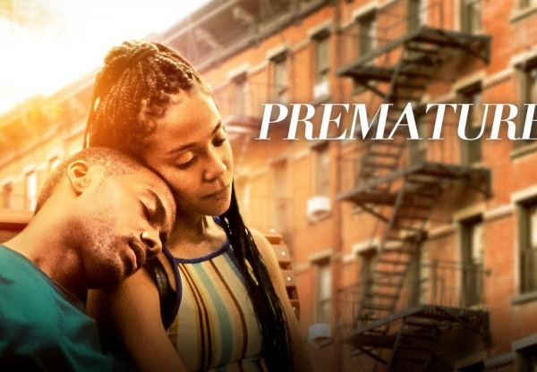 Premature (February 28 – March 5)