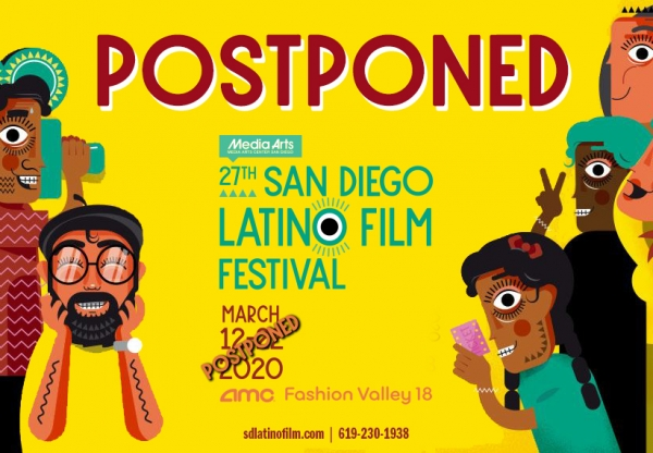 Postponed – The 27th San Diego Latino Film Festival (March 12 – March 22)