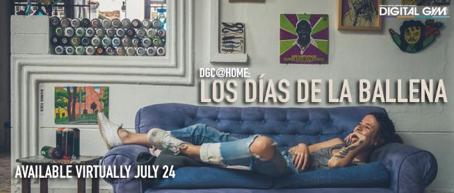 DGC @ Home: Colombia's LOS DÍAS DE LA BALLENA (Available Virtually July 24)
