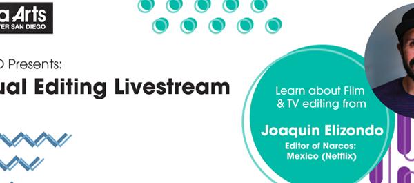 Virtual Editing Livestream  w/ Joaquín Elizondo (Saturday Dec. 19th, 12:30PM)